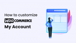 customize wocommerce my account with wc designer